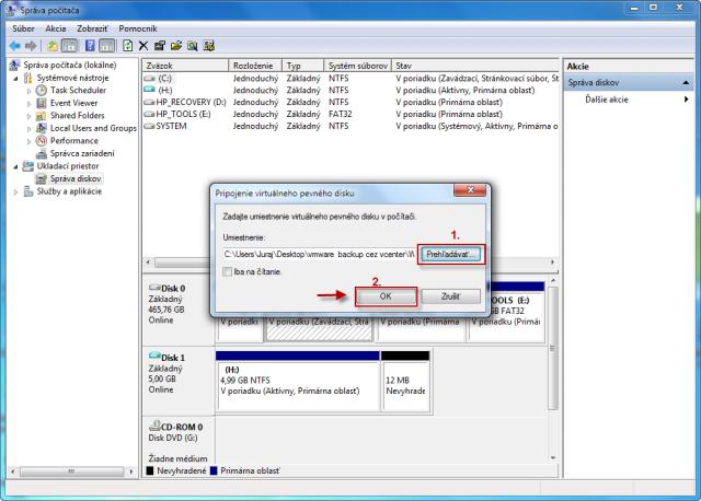 Vyberiete si VHD disk napríklad zo zálohy