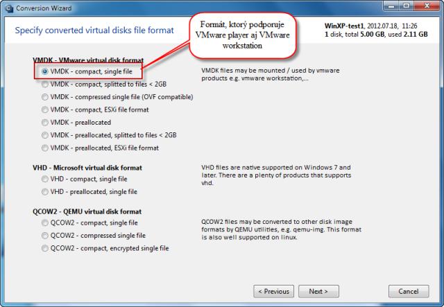 Výber z rôznych druhov formátov pre konverziu - VMware player a VMware workstation podporujú VMDK - compact, single file