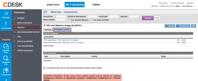 Zobrazenie a nastavovanie podmienok pre vyhodnocovanie watchov na CM portáli