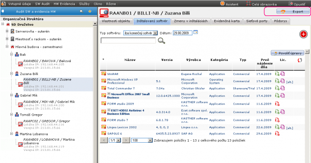 Príklad stavu inštalovaného softvéru pre vybraný počítač. Pri softvéri sú ikonky charakterizujúce stav pokrytia zakúpenou licenciou a link k dokladu