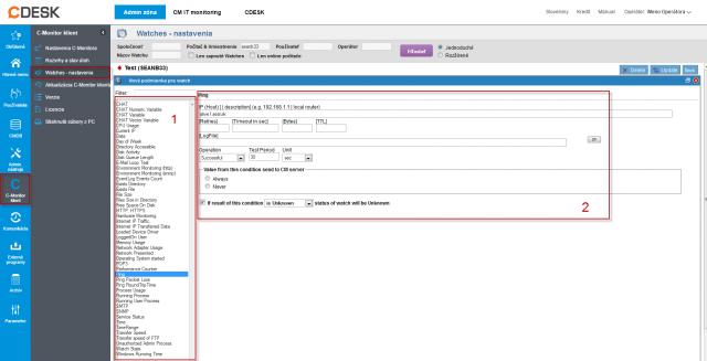 Obrázok: Príklad nastavenia podmienky watchu cez CM portál